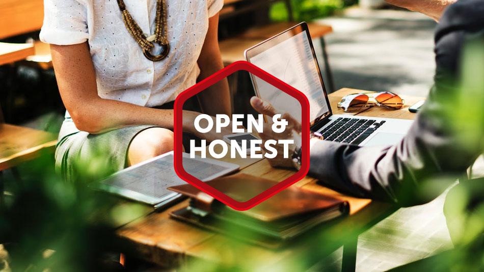 open and honest